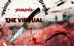 """Venice Drama Presents A New Show Which Is Labeled """"A Zoomdunnit Mystery"""""""